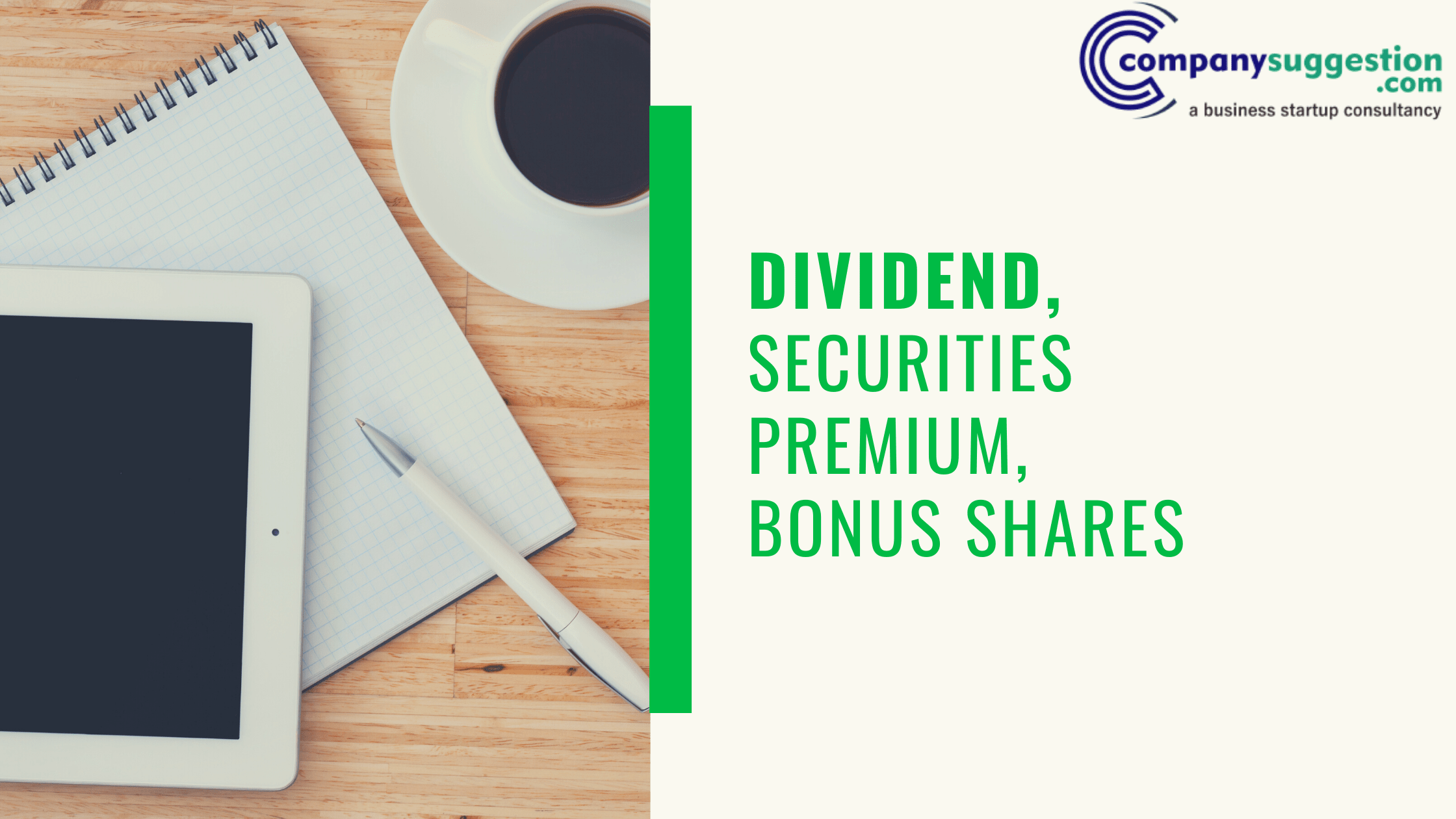 DIVIDEND, SECURITIES PREMIUM, BONUS SHARES