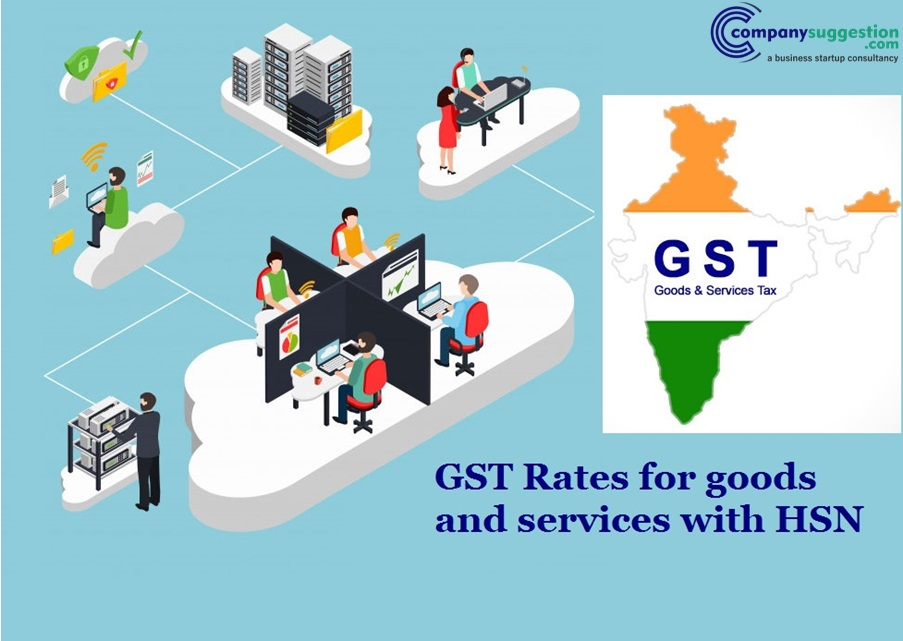 GST Rates for goods and services with HSN